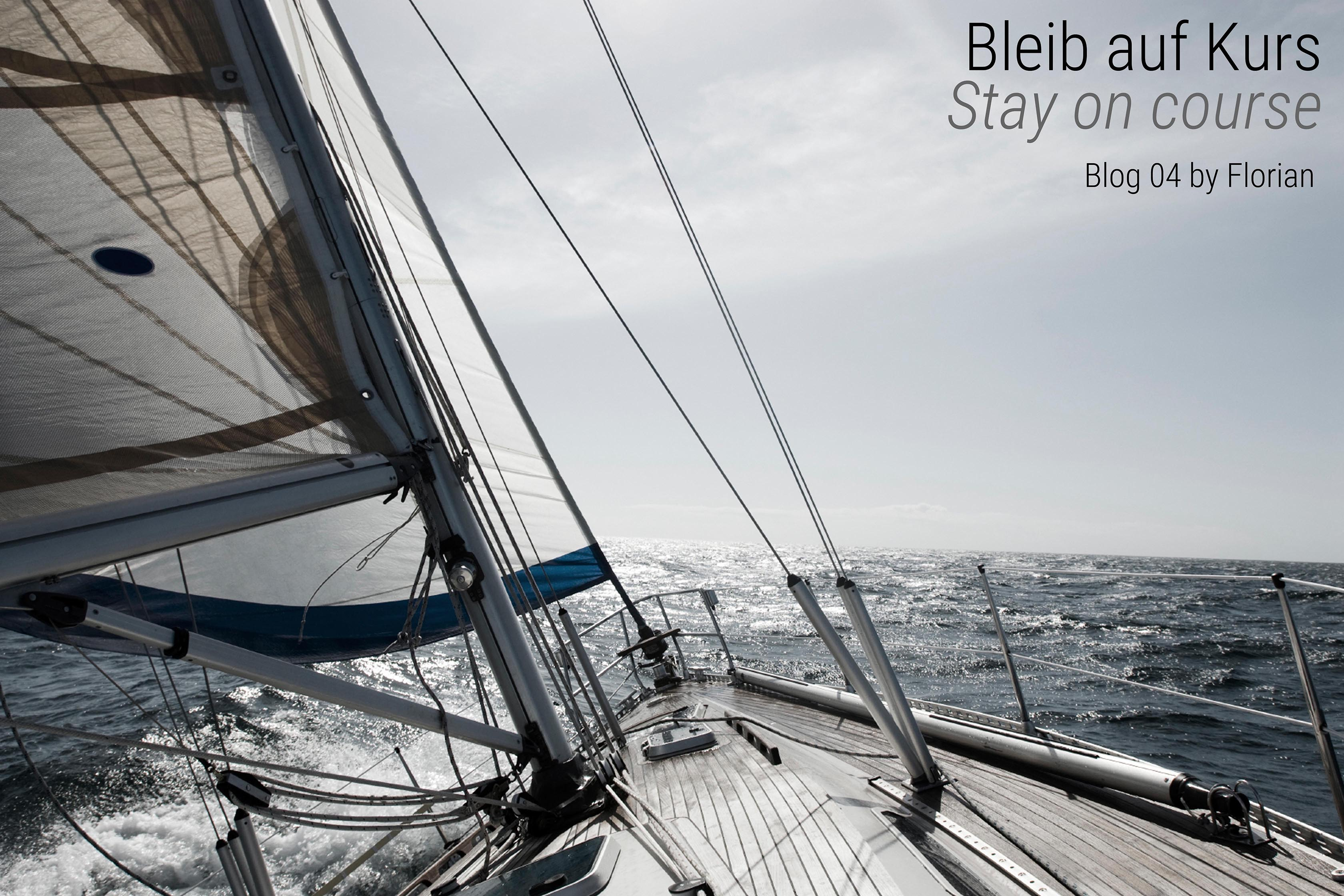 Bleib auf Kurs - Stay on course